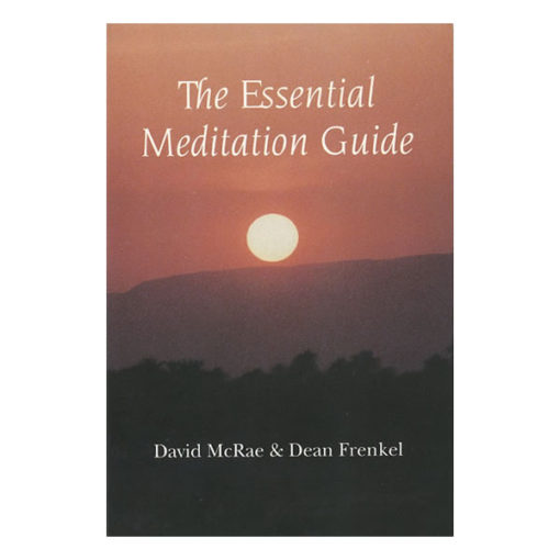 The Essential Meditation Guide